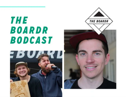 The Boardr Bodcast With Josh Stewart