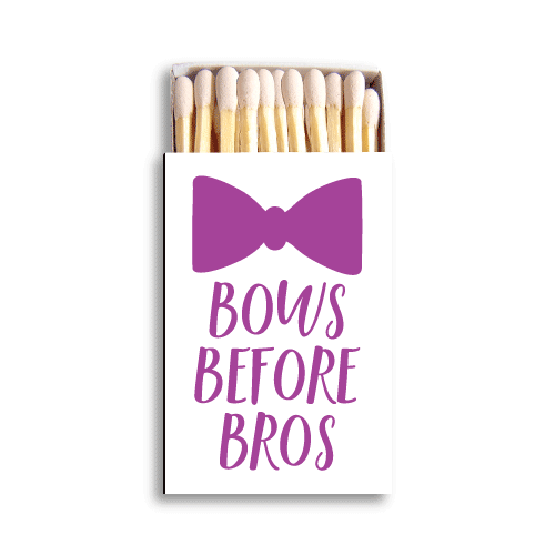Bows Before Bros Matchboxes