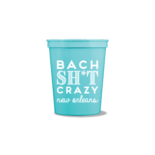 Bach Sh*t Crazy Party Cups