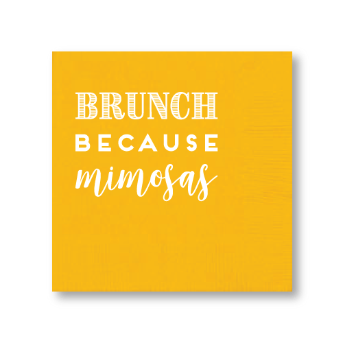 Brunch Because Mimosas Cocktail Napkins