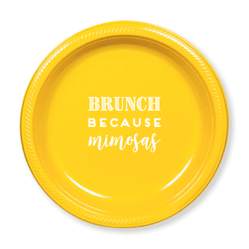 Brunch Because Mimosas Plastic Plates