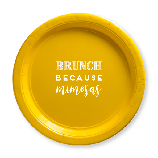Brunch Because Mimosas Paper Plates