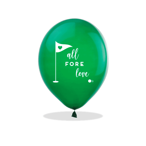 All Fore Love Latex Balloons