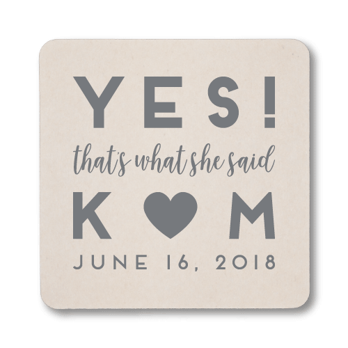 YES! That's What She Said Coasters