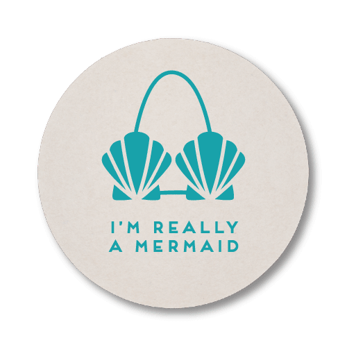 I'm Really A Mermaid Coasters
