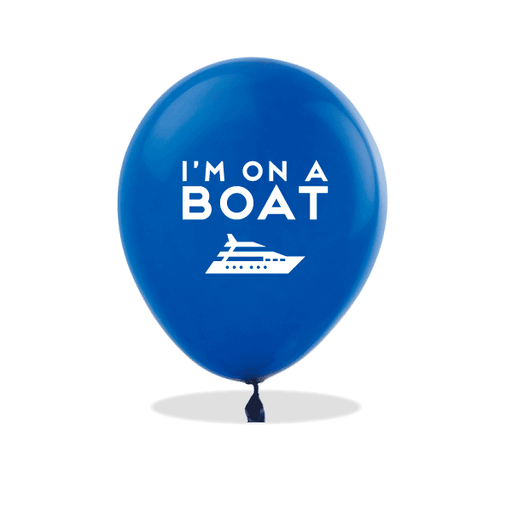 I'm On a Boat Latex Balloons