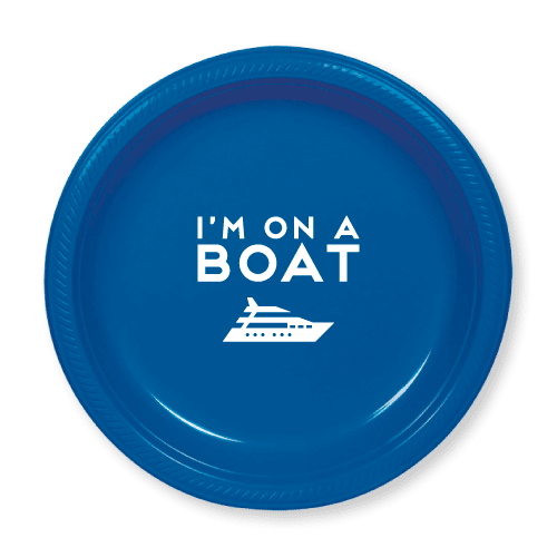 I'm On a Boat Plastic Plates