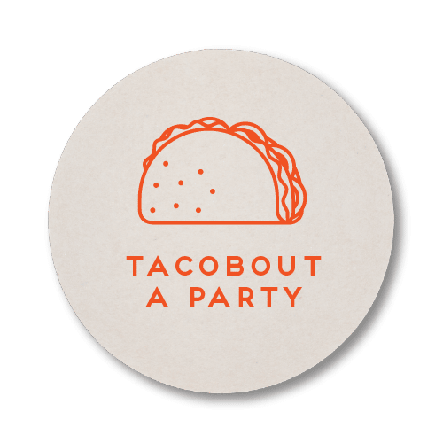 Tacobout a Party Coasters