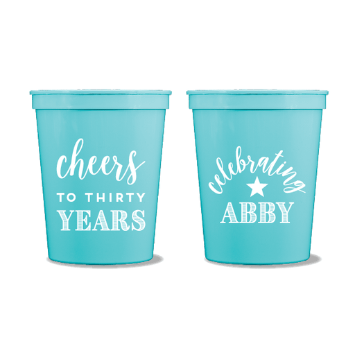 Cheers to Thirty Years Party Cups