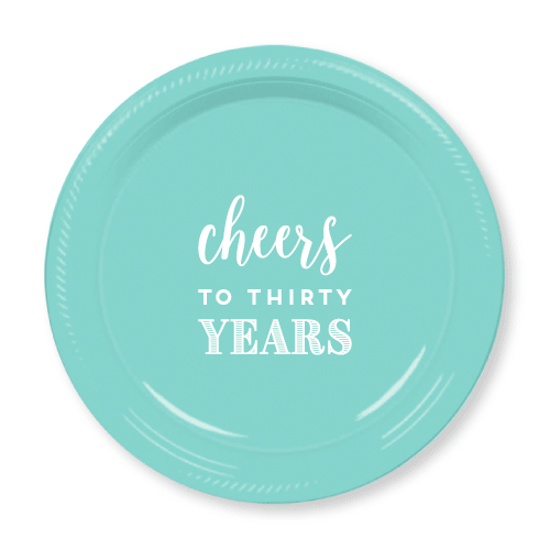 Cheers to Thirty Years Plastic Plates