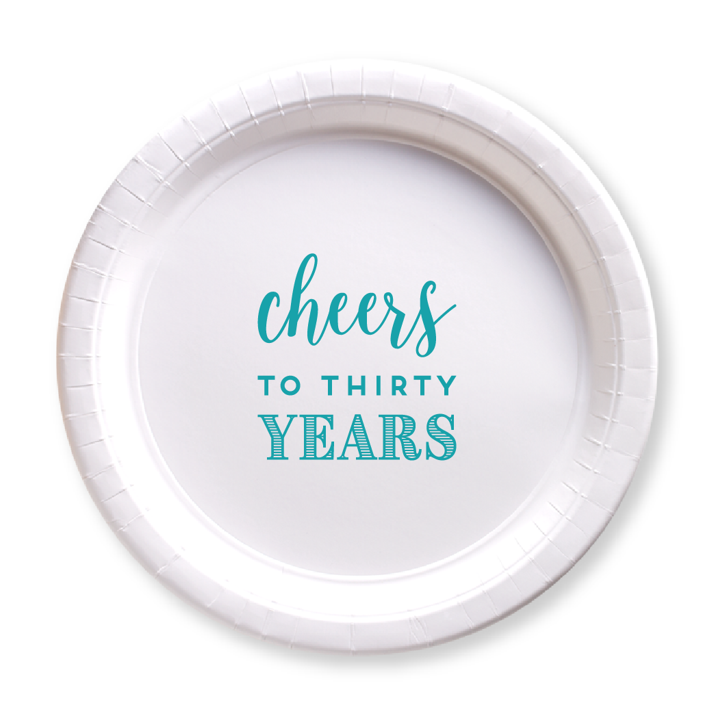 Cheers to Thirty Years Paper Plates