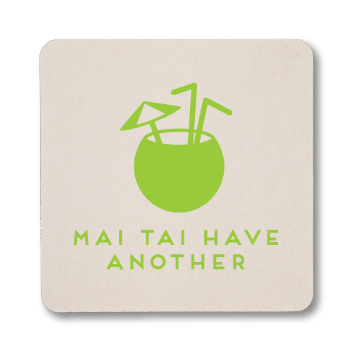 Mai Tai Have Another Coasters