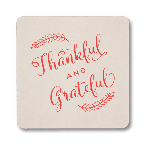 Thankful and Grateful Coasters