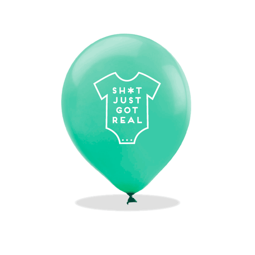 Sh*t Just Got Real Latex Balloons