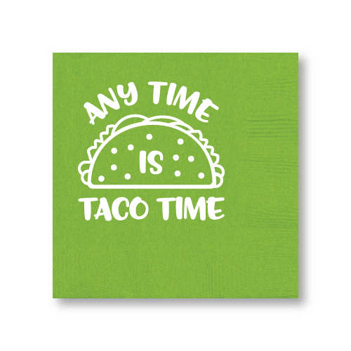 Any Time is Taco Time Cocktail Napkins
