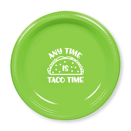 Any Time is Taco Time Plastic Plates