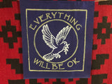 EVERYTHING WILL BE OK PEACE DOVE BANNER