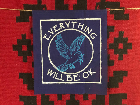 Everything will be OK bluebird 12 inch banner  ewbok