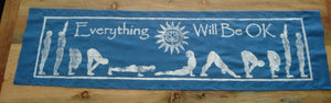 Everything will be OK  Sun Salutation Yoga Banners- EWBOK