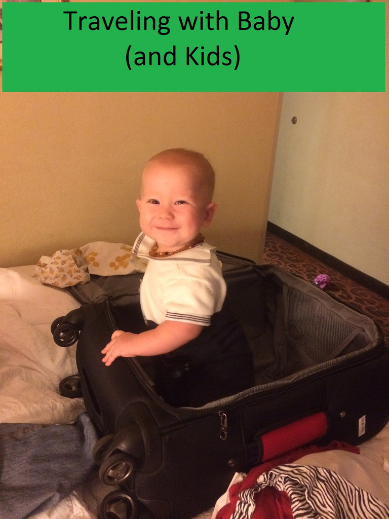 Traveling with Baby (and Kids)