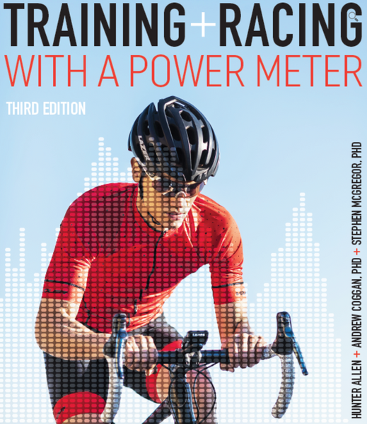 Training and Racing with a Power Meter, 3rd Edition