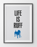 Fifi and Pascale 'Life is Ruff' Graphic Print