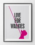 Fifi and Pascale 'Live for Walkies' Graphic Print