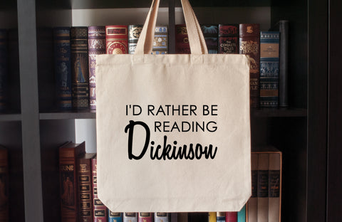 Canvas Tote Bag: I'd Rather Be Reading Dickinson