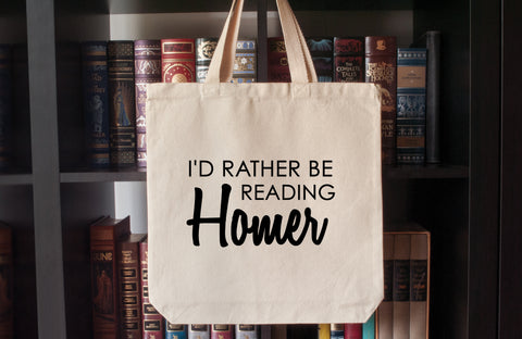 Canvas Tote Bag: I'd Rather Be Reading Homer