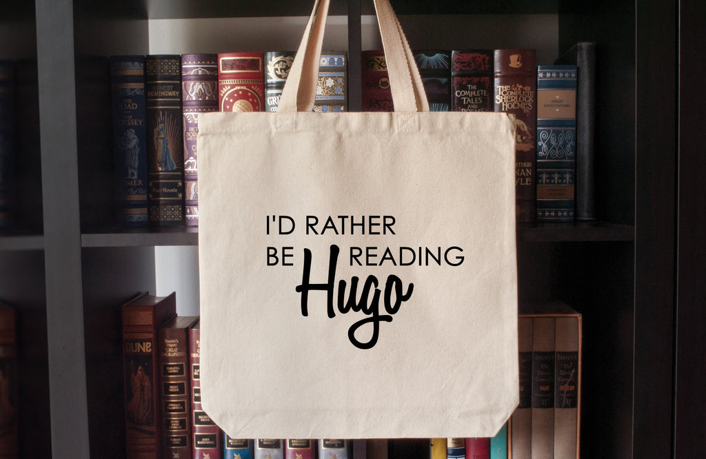 Canvas Tote Bag: I'd Rather Be Reading Hugo