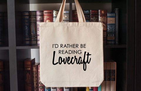Canvas Tote Bag: I'd Rather Be Reading Lovecraft