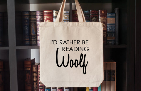 Canvas Tote Bag: I'd Rather Be Reading Woolf