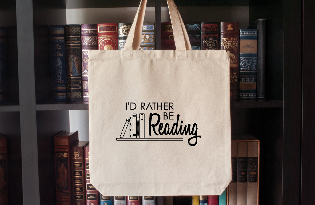 Canvas Tote Bag: I'd Rather Be Reading