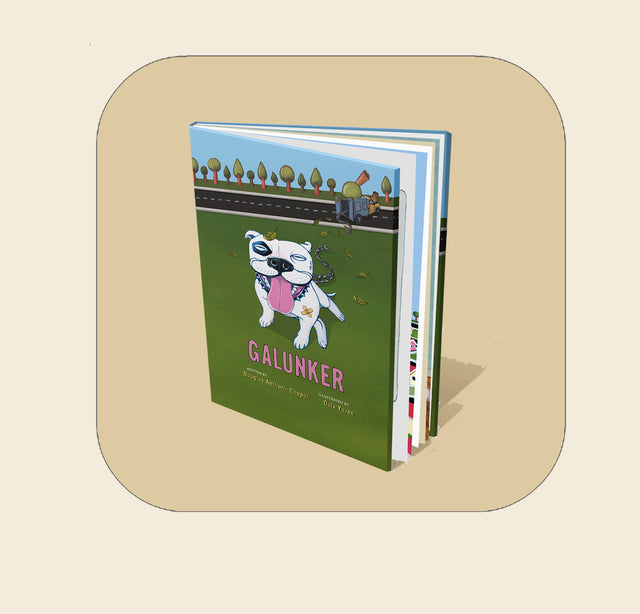 A copy of Galunker - The book starring a pit bull. The funds to initially publish Galunker were raised through Kickstarter, where it's been a huge hit.
