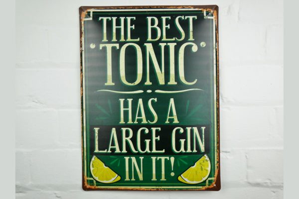 'The Best Tonic' Sign