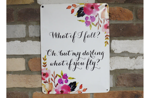 What If I Fall Wall Sign - White / Floral