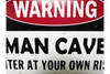 Warning Man Cave Sign - White / Black / Red-Chair-Jaspers of Hinckley Ltd.