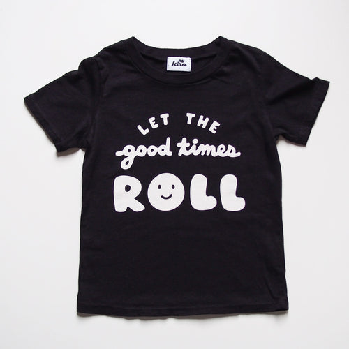 Let the Good Times Roll T-Shirt