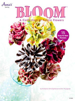 Bloom: A collection of fabric flowers - Yarnia Craft Closet