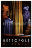 Metropole du Centre Art Deco Prints by Michael Kungl Artist