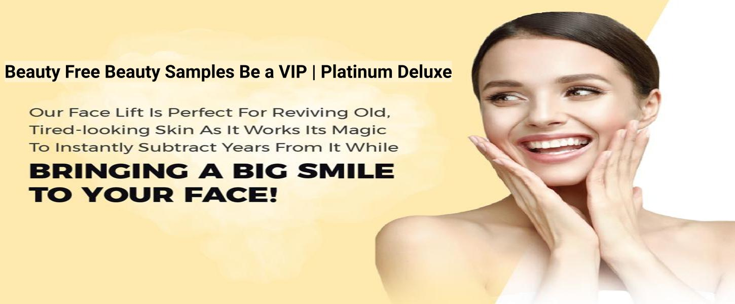 Beauty Free Beauty Samples Be a VIP | Platinum Deluxe
