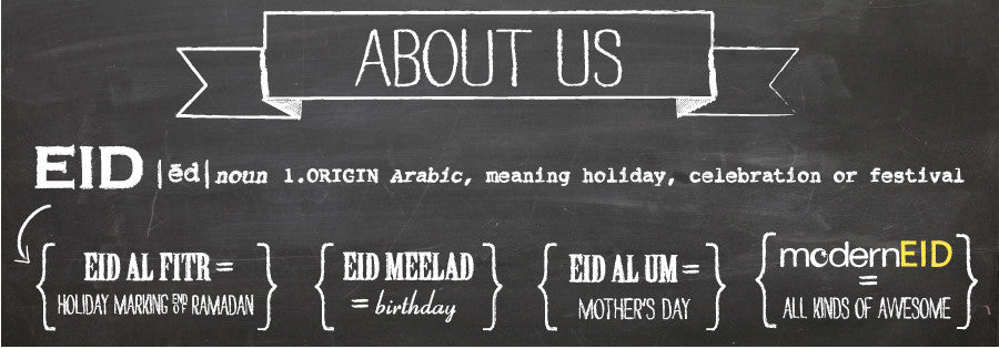 EID = Arabic meaning holiday or celebration