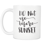 Load image into Gallery viewer, Mug- do not use before sunset