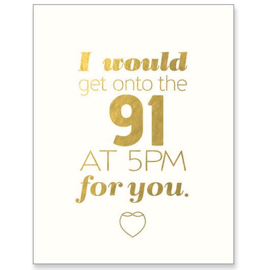 I'd get onto the 91 greeting card