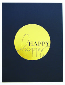Art Print-' Happy Happy ' gold foil, black