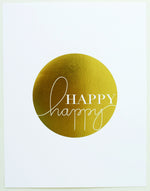 Load image into Gallery viewer, Art Print-' Happy Happy ' gold foil, white