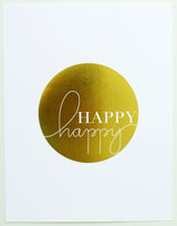 Art Print-' Happy Happy ' gold foil, white