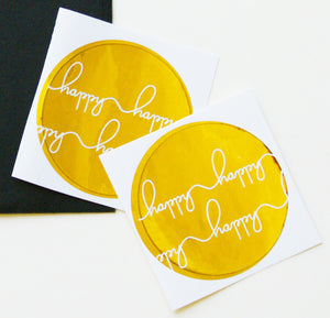 Happy Happy metallic foil round stickers -10 pack