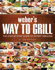 Weber Way To Grill Book