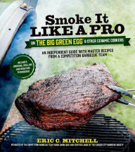 Smoke it Like a Pro Cookbook